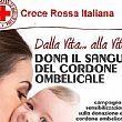 Campagna di  sensibilizzazione dei Volontari della Croce Rossa Italiana del Vallo di Diano per la donazione del cordone ombelicale