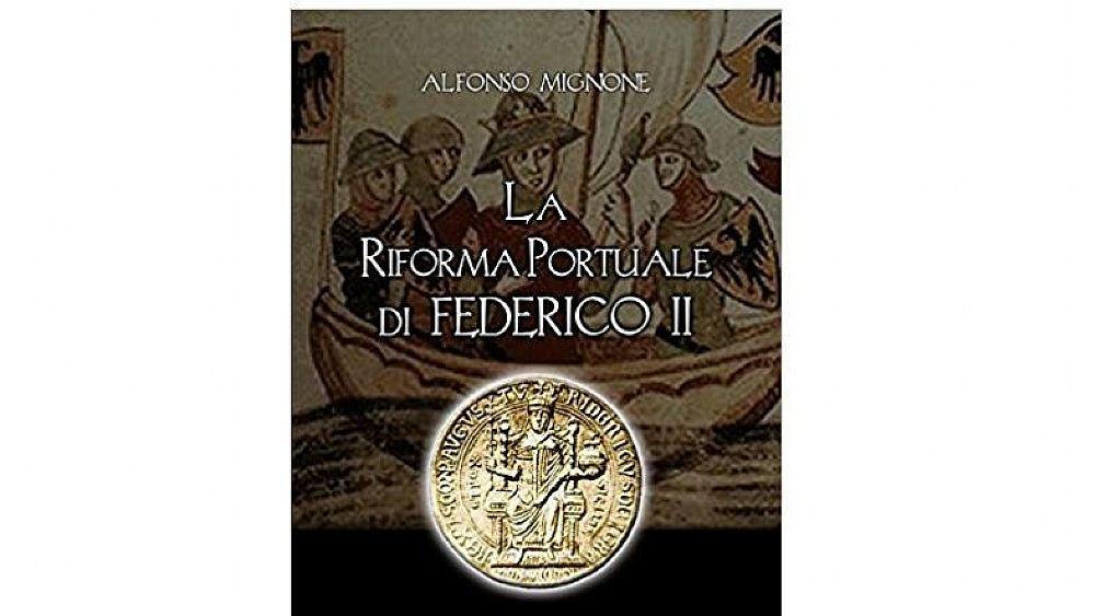 14022018 la riforma portuale di Federico II