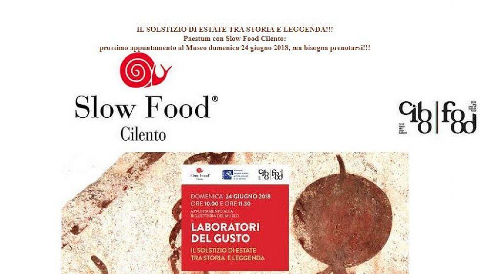Risultati immagini per Domenica 24 giugno 2018 a Paestum diamo il benvenuto all'estate con un Laboratorio del Gusto di Slow Food Cilento